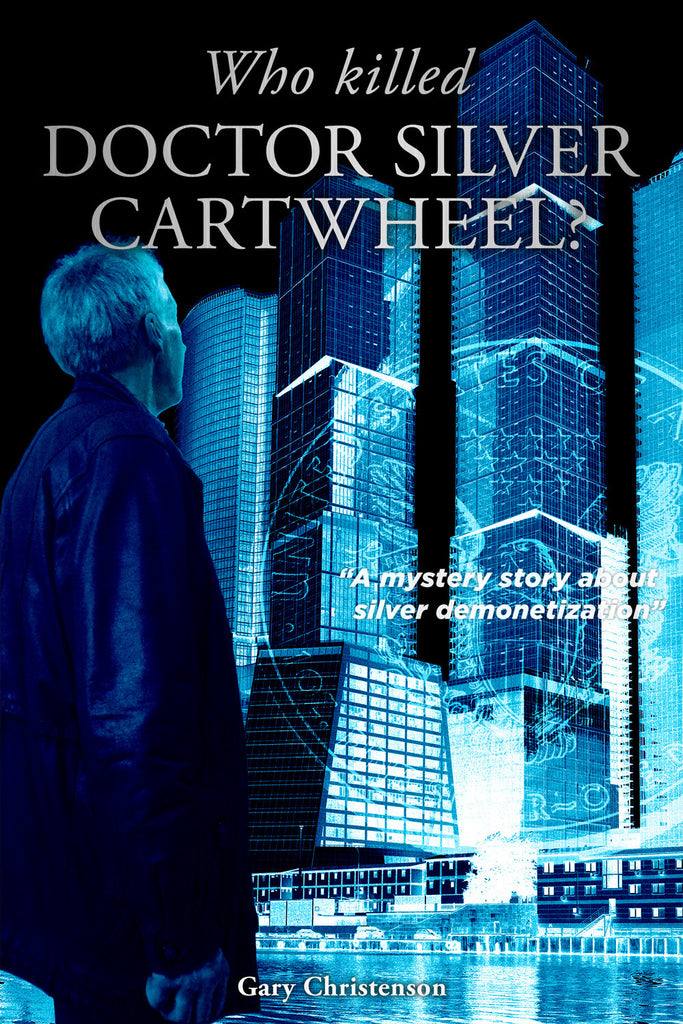 Who Killed Doctor Silver Cartwheel?  (paperback)