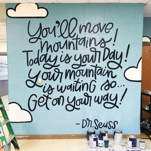 You'll Move Mountains Mural