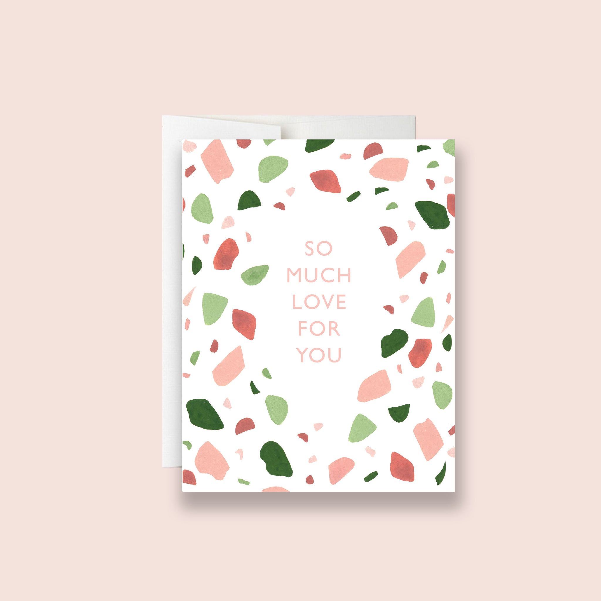 So Much Love For You Terrazzo Greeting Card