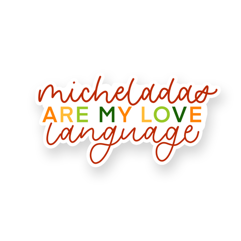 Micheladas Love Language Sticker