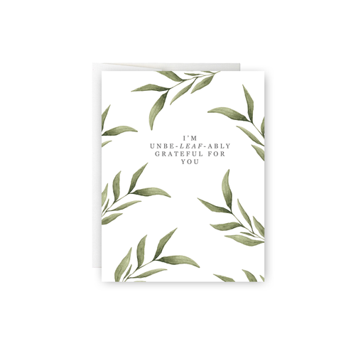 Unbe-leaf-ably Grateful Greeting Card
