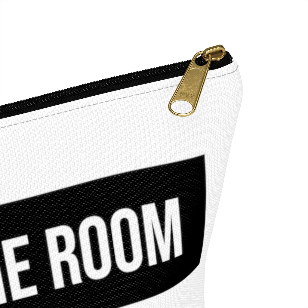 BE IN THE ROOM Pouch w T-bottom