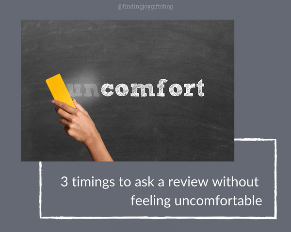 3 ways to feel comfortable to ask reviews