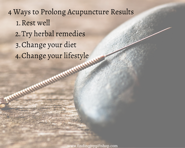 4 ways to prolong acupuncture results