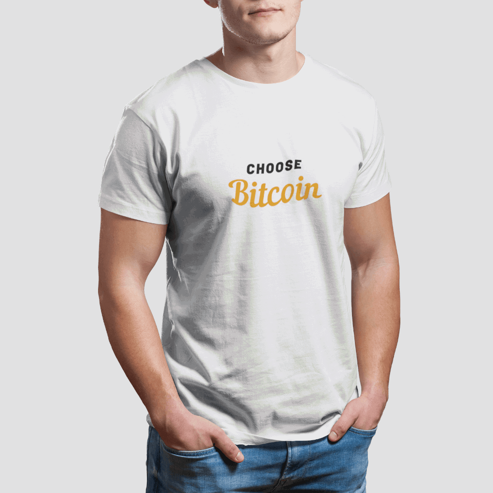 Choose Bitcoin T-Shirt - The Bitcoin Shop