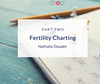 Fertility Charting: Your Questions Answered! Part 2