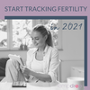 5 Simple Steps to Start Fertility Charting in 2021