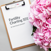 Fertility Charting 101: Your Questions Answered! Part 1