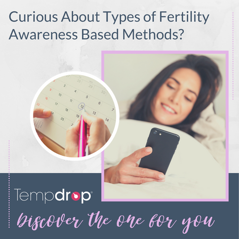 Curious About Types of Fertility Awareness Based Methods? Discover the One for You!