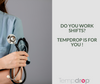 How Tempdrop Can Benefit Shift Workers
