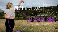 Load image into Gallery viewer, hula hoop intermediate online course