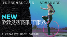 Load image into Gallery viewer, advance hoop dance course learn hula hooping online