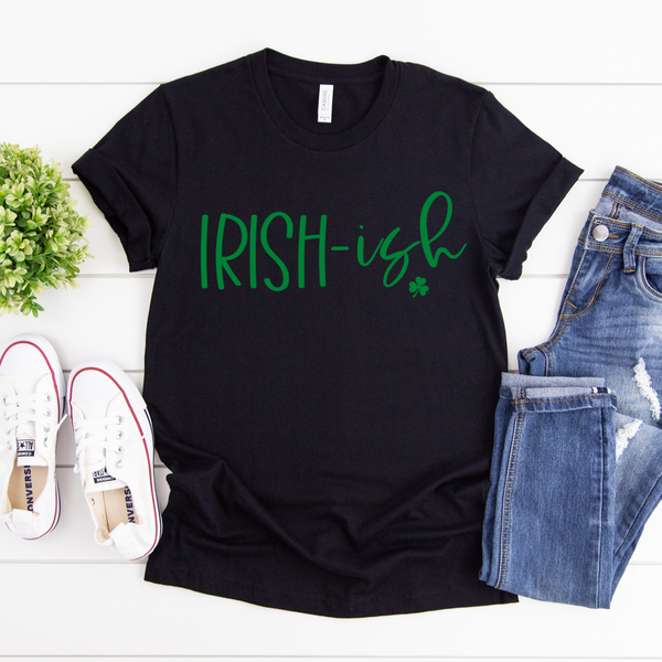 Irish-Ish - Graphic Tee - RTS