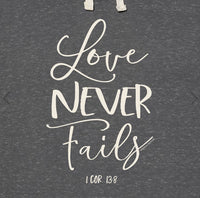 Love Never Fails Hoodie