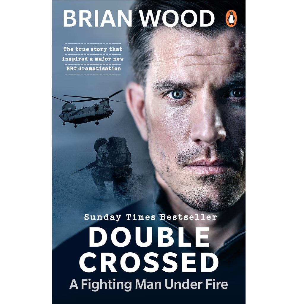 Brian Wood - Double Crossed. A Fighting Man Under Fire Paperback Book