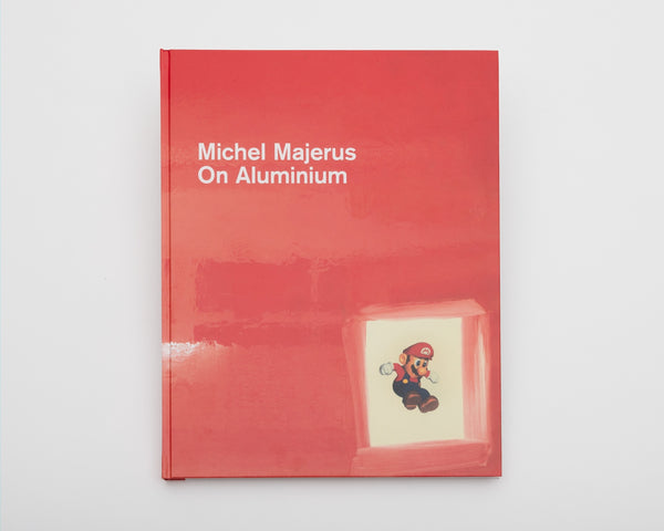 Michel Majerus: On Aluminium, 2017