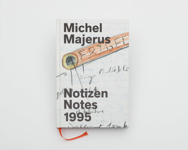 Michel Majerus. Notizen Notes 1995, 2018