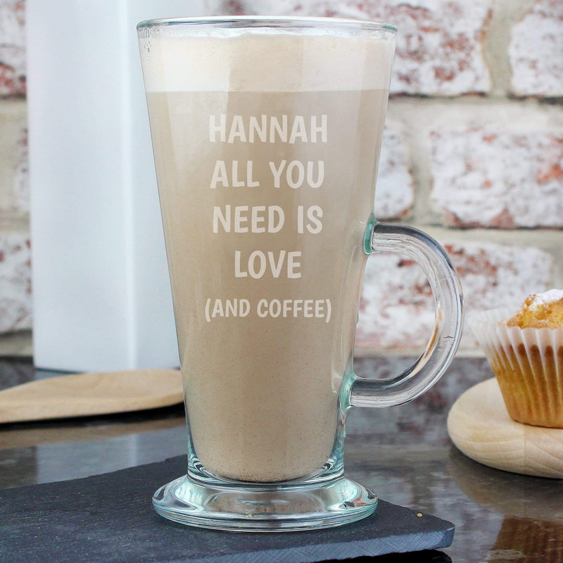 Personalised All You Need Is Love Latte Glass - The Personal Shop