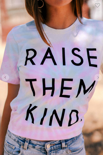 Raise Them Kind Tee (Swirl Tie Dye)