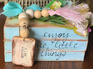 """Enjoy The Little Things"" Decorate Wood Stack"