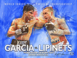 MIKEY GARCIA vs LIPINETS Official Onsite fight poster by Richard T. Slone