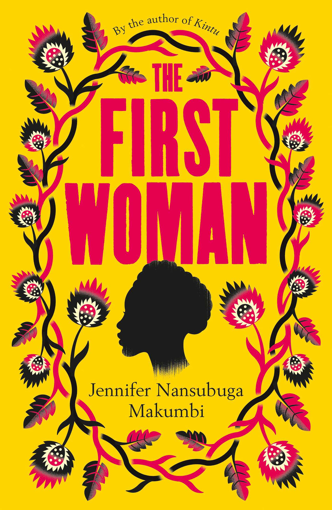 The First Woman by Jennifer Nansubuga Makumbi