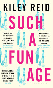 Such A Fun Age by Kiely Reid