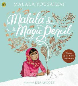 Malala's Magic Pencil Book by Malala Yousafzai