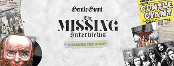 The Missing Interviews: Forming The Giant