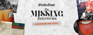 The Missing Interviews: Acquiring the Taste
