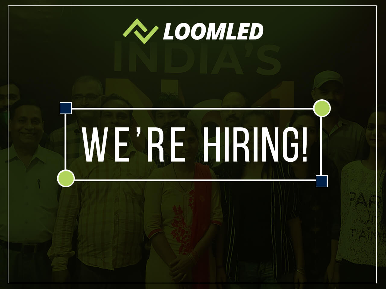 loom led Join Our Team