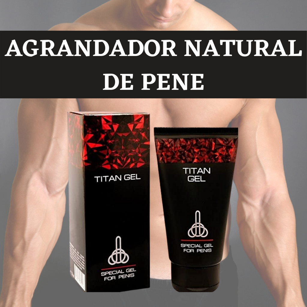 TITAN GEL 100% ORIGINAL - X 50ML - ALARGADOR NATURAL DE PENE