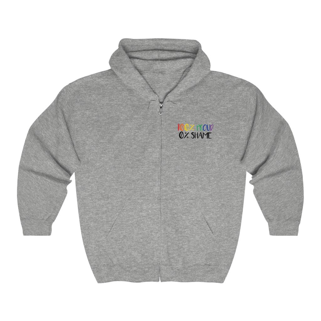 100% Proud 0% Shame Unisex Heavy Blend™ Full Zip Hooded Sweatshirt