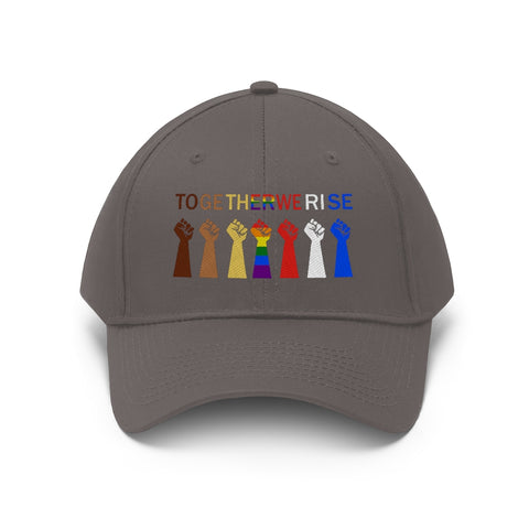 Together We Rise - Embroidered Unisex Twill Cap