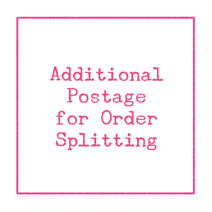 [Additional Postage/Shipping Split Add-on]