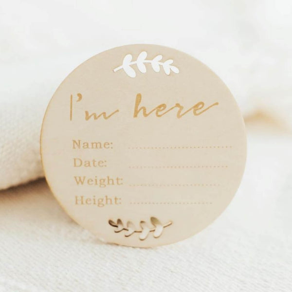 I'm Here ~ Announcement Sign - Little Gumnut Co.