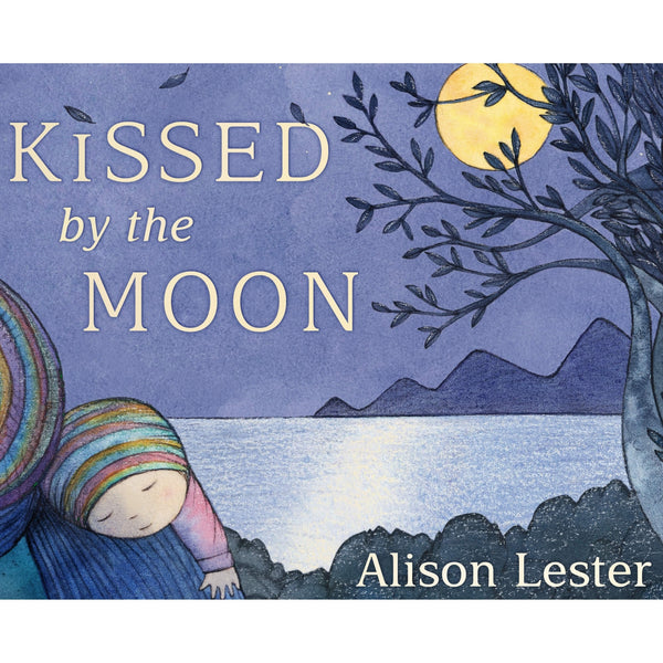 Kissed by the Moon ~ by Alison Lester - Little Gumnut Co.
