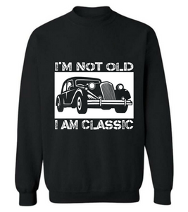 I am Old and I am Classic - Unisex Tee