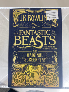 Fantastic Beasts and Where To Find Them, The original Screenplay, by JK Rowling