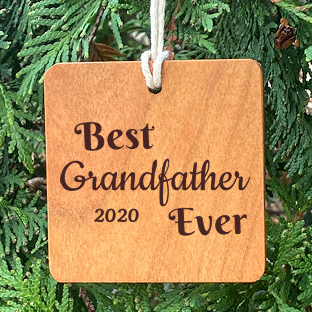 Best Grandfather Ever on pine tree ornament.
