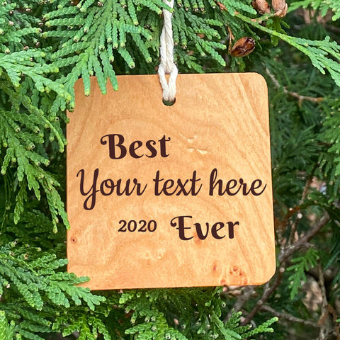 Best Your text here Ever Ornament on Pine Tree Background