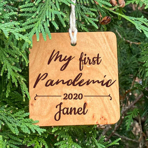 My first Pandemic 2020  Personalized Ornament on pine tree