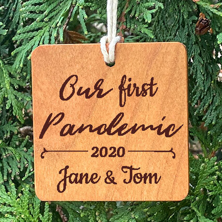 Our first pandemic Personalized Ornament on pine tree