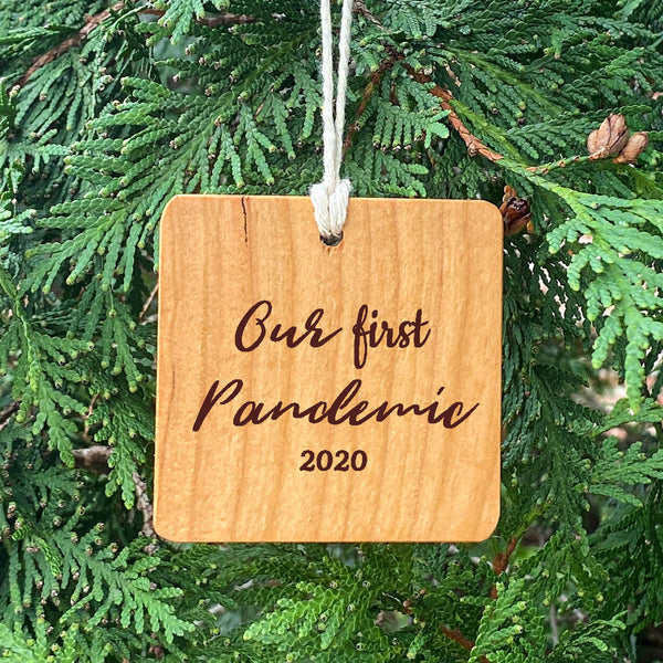 Our First Pandemic 2020 Ornament on pine tree