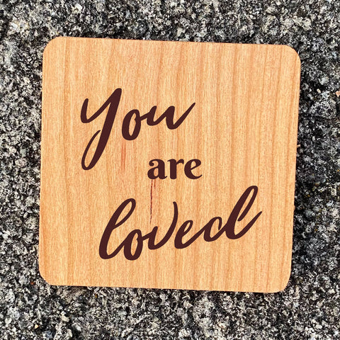 You are loved wood magnet