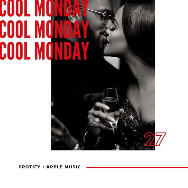 MUSIC - COOL MONDAY R&B PLAYLIST #27