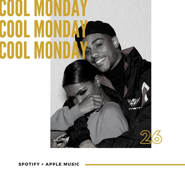 MUSIC - COOL MONDAY R&B PLAYLIST