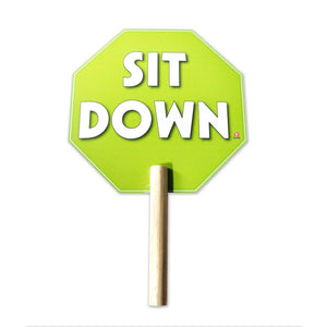 Sign Sit Down With Handle 30 X 19.5 cm - Educatodo  - Sing