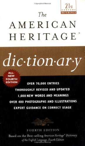 The American Heritage Dictionary: Fourth Edition (American Heritage Dictionary (Mass Market Paper))
