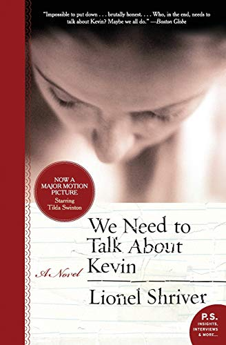 We Need to Talk About Kevin: A Novel (P.S.)